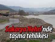 Sakarya Nehri'nde taşma tehlikesi
