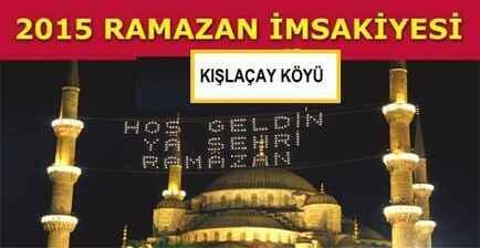 Kışlaçay Köyü Ramazan İmsakiyesi