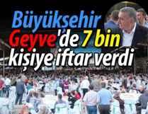 Büyükşehir'den, Geyve'de 7 bin kişiye iftar