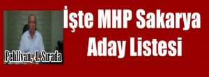 İşte MHP Sakarya Milletvekili Aday Listesi
