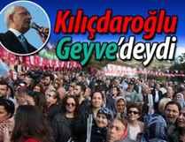 Kılıçdaroğlu, Geyve Eşme'de halka hitap etti