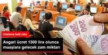 Asgari Ücret 1300 Tl Olunca Maaşlara Ortalama….