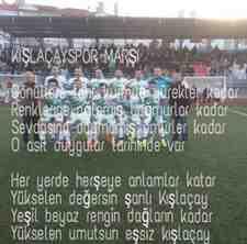 Ahmet Sönmez den Kışlaçay Spor Marşı!!!