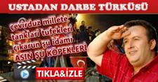 İsmail Türüt'ten 15 Temmuz Darbe türküsü – Asın şu köpekleri