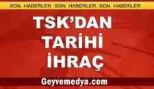 TSK'dan Tarihi İhraç.. Tümgeneral Dişli'de İhraç Edildi