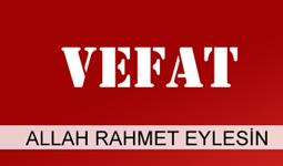 FATMA GÖRMEZ VEFAT ETTİ