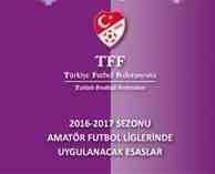 Amatör Futbol Ligleri Uygulama Esasları Amatör kitapçık yayınlandı!!