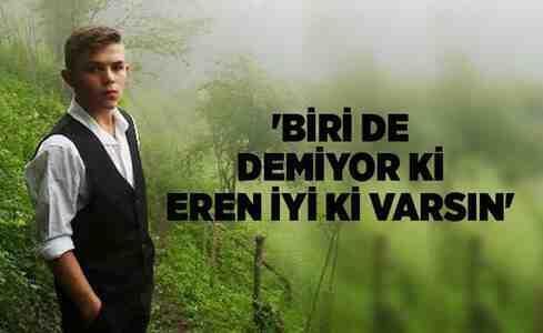 Tüm Türkiye 'İyi ki varsın Eren!' diyor