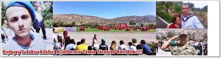 Kışlaçay'lı Asker Aileleri Oğullarının Yemin Törenine Katıldılar!!!