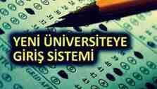 Yenihaber : Yeni Üniversite Giriş Sistemi!!