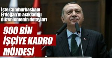 900 Bin Taşerona Kadro Müjdesi Haber Detayımızda!!