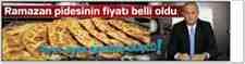 Ramazan Pidesinin Fiyatı Belli Oldu!!!