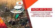 Sapanca Gölü'nden 300 Torba Çöp Çıkarıldı!!