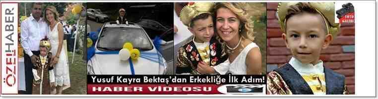 Yusuf Kayra Bektaş'dan Erkekliğe İlk Adım!Video Haber