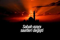 Sakarya'da Sabah Namazı Vakti Sabitlendi!