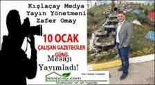 Kışlaçay Medya Yayın Yönetmeni Zafer Omay Gazeteciler Günü Mesajı Yayımladı!