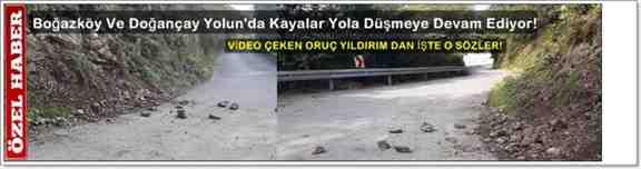 Boğazköy Ve Doğançay Yolun'da Kayalar Yola Düşmeye Devam Ediyor!