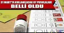 31 Mart'ta Kullanılacak Oy Pusulaları Belli Oldu!