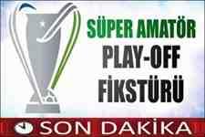 Süper Amatör Lig'de Play-Off Kuraları Çekildi!