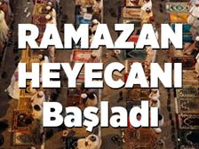 Ramazan Ayı Heyecanı Başladı..İşte o detaylar!