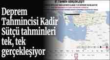 Kadir Sütçü'nün Deprem Tahminleri Tek, Tek Gerçekleşiyor!