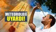 Bu Hafta Havalar Sıcak Ve Bunaltıcı Geçecek !!!