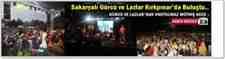 Sakaryalı Gürcü ve Lazlar Kırkpınar'da Kültür Şöleni Gerçekleştirdi!