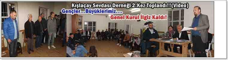Kışlaçay Sevdası Derneği 2.Kez Toplandı!!(Video)