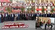 Başkan Erdem Anıta Çelenk Bıraktı!Muhtarlar Günü Kutlandı..