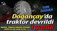 Boğazköy – Doğançay Yolunda Korkulan Oldu Trakör Devrildi: 1 Yaralı…