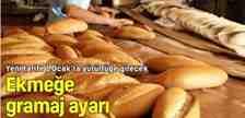 Sakarya'da Ekmek 220 Grama Düşecek!