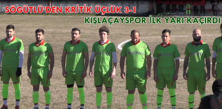 Kışlaçayspor – Söğütlüspor Deplasmanın'da Mağlup Oldu!(Video)