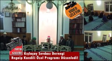 Kışlaçay Sevdası Derneği Regaip Kandili Özel Programı Düzenledi!