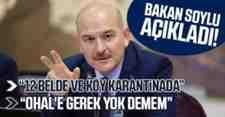 Bakan Süleyman Soylu Açıkladı!