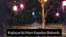 Kışlaçay'da Mart Kapıdan Baktırdı Kar Yağışı Başladı!
