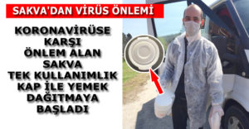 Sakva Virüse Karşı Tek Kullanımlık Kaplarla Önlem Aldı!