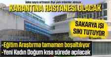 Karantina Hastanesi Olacak…