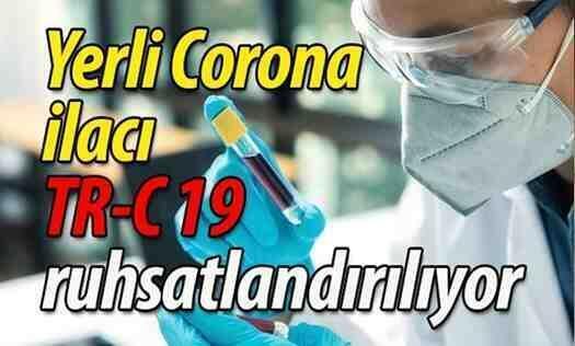 Yerli Corona ilacı 'TR-C 19' ruhsatlandırılıyor.