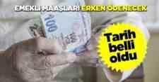 Emekli aylığı ödemeleri öne çekildi!