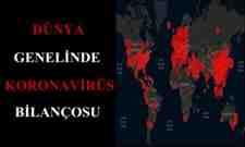 Dünya Genelinde Koronavirüs Bulaşma Tablosu!