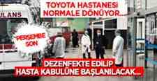 Toyota Acil Yardım Hastanesi Normale Dönüyor!