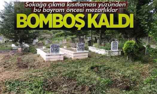 Kışlaçay Mahallesinde'de Mezarlıklar bu yıl boş kaldı..