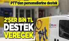 PTT'den Personeline Katkı Ödemesi..