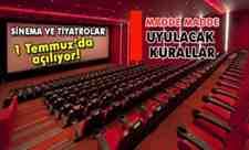 Sinema ve tiyatrolar açılıyor!