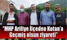 MHP Arifiye İlçeden Kotan'a Geçmiş Olsun Ziyareti!