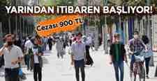 Yarından İtibaren Bunu Yapmayana 900 Tl Ceza!