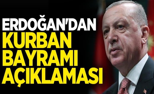 Erdoğan'dan vatandaşlara kurban bayramı çağrısı..