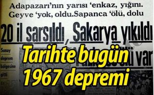 Tarihte bugün 1967 depremi!En Çok Hasar Gören Köy Kışlaçay..