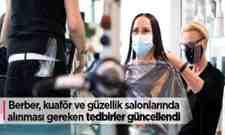 """""""Berber, Kuaför ve Güzellik Salonlarında Tedbirler Sıralandı!"""