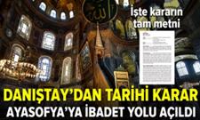 Danıştay'dan tarihi karar! Ayasofya'ya ibadet yolu açıldı!
